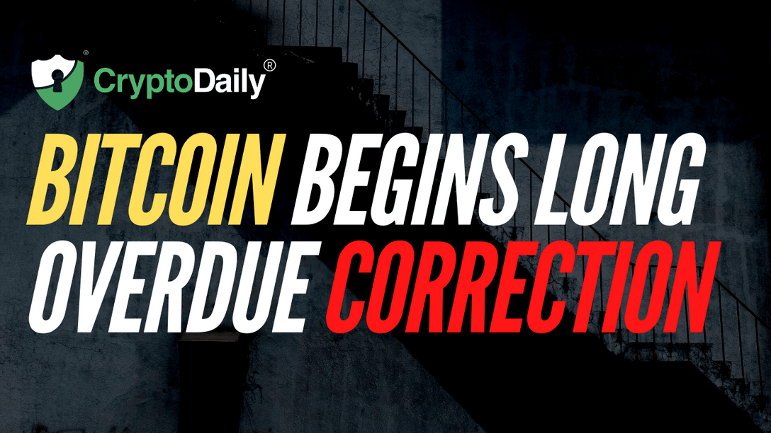 Bitcoin Begins Long Overdue Correction