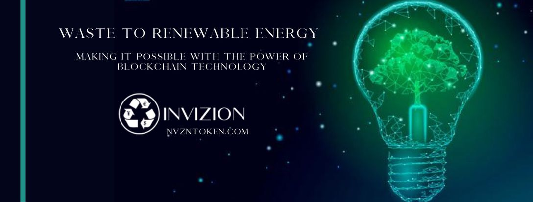 Introducing INVIZION and the NVZN Token: Renewable Energy on the Blockchain
