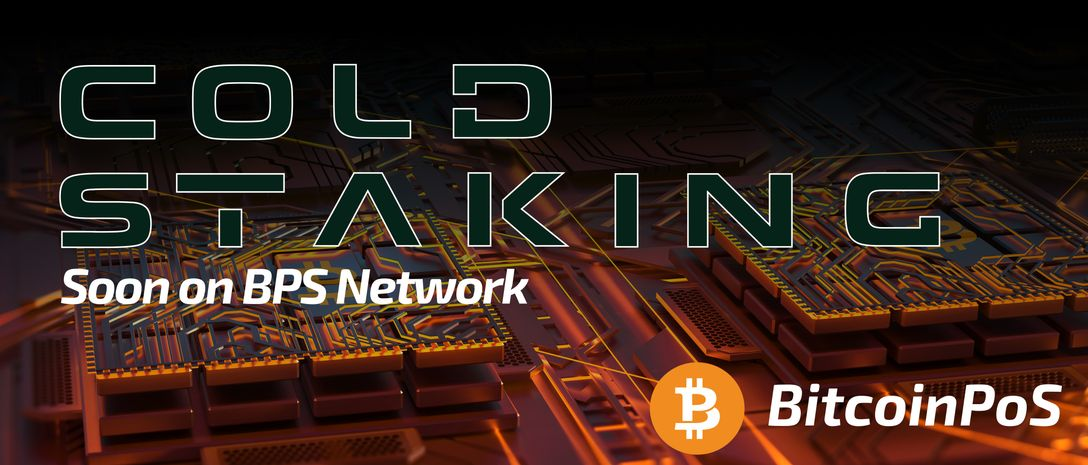 BitcoinPoS launches Cold Staking - A Safer Way to Generate Passive Income