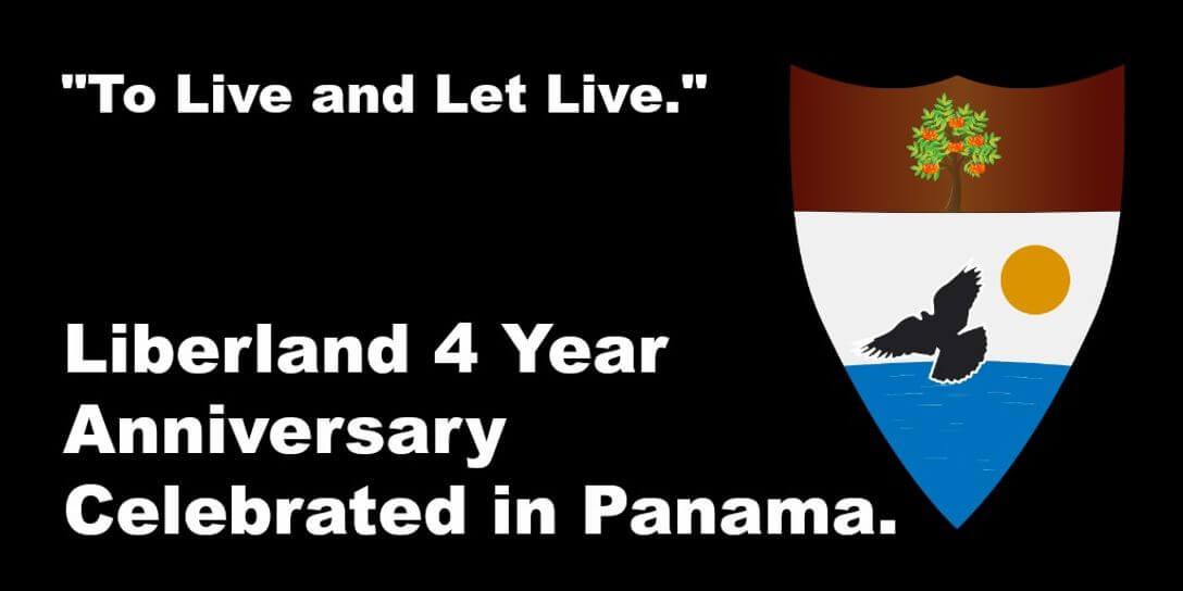 Liberland 4 Year Anniversary Celebrated in Panama