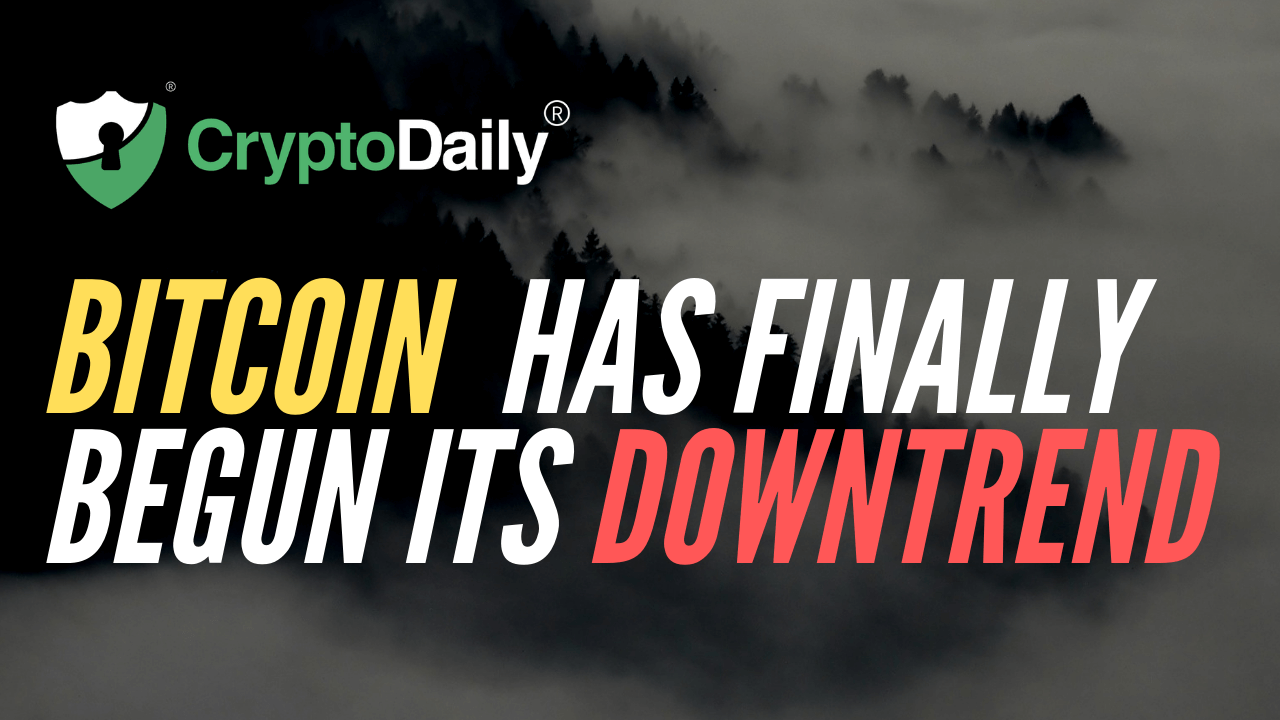 Bitcoin (BTC) Has Finally Begun Its Downtrend